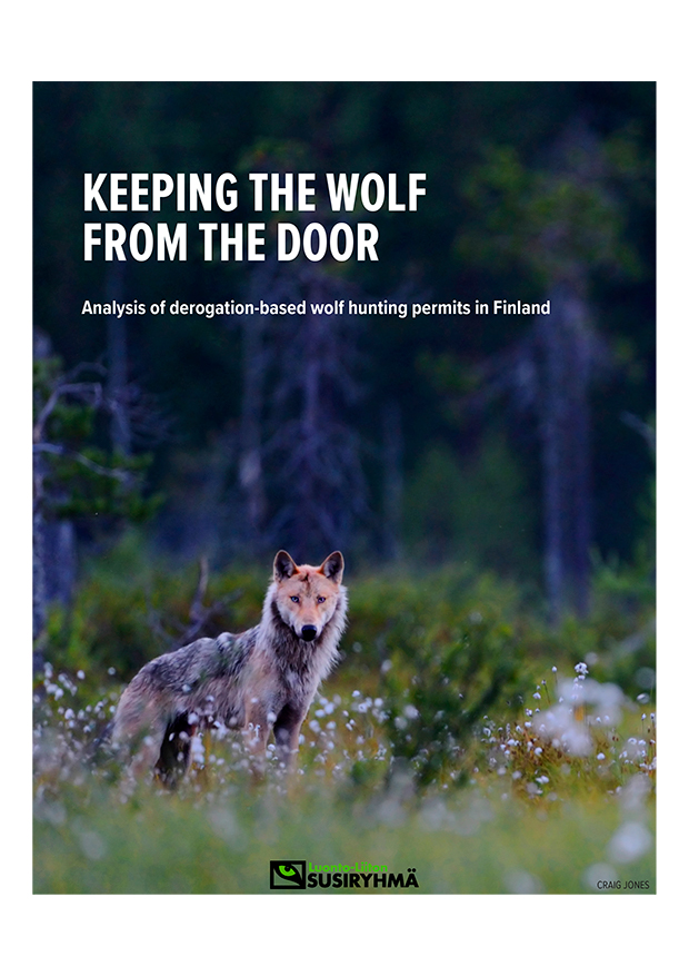 """Keeping the Wolf from the Door"": a report by Mervi Laaksonen and Luonto-Liiton susiryhmä"